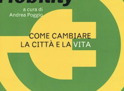 COME CAMBIA LA CITTA' CON LA GREEN MOBILITY? NE PARLIAMO CON ANDREA POGGIO